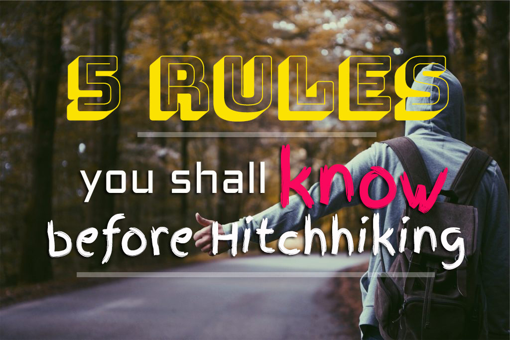 5 Rules You Shall Know Before Hitchhiking